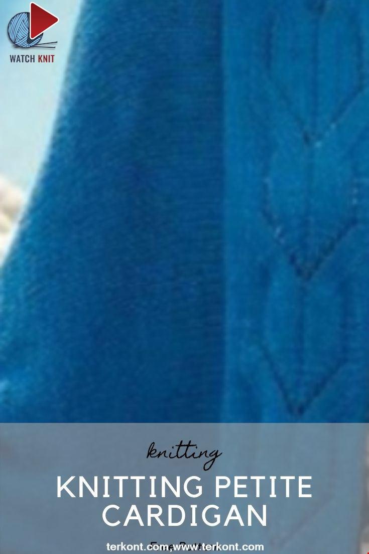 Knitting Petite Cardigan